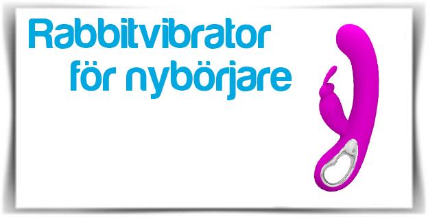Rabbitvibrator för nybörjare