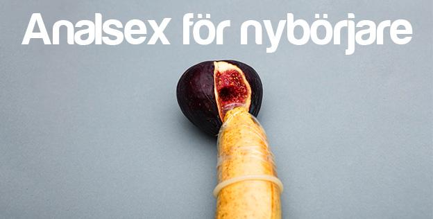 analsex för nybörjare